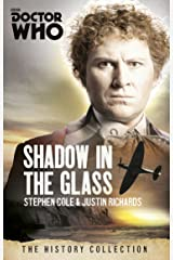 Doctor Who: The Shadow In The Glass: The History Collection Kindle Edition