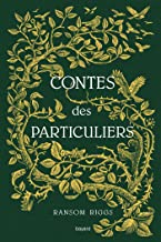 Contes des particuliers (Miss Peregrine) (French Edition)