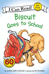Biscuit Goes to School (My First I Can Read) Kindle Edition