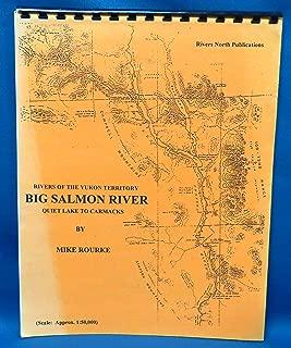 Rivers of Yukon Territory Big Salmon Quiet Lake to Carmacks