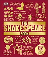 The Shakespeare Book: Big Ideas Simply Explained