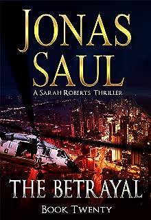 The Betrayal (A Sarah Roberts Thriller Book 20)