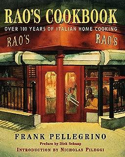 [Frank Pellegrino] Rao's Cookbook:- Over 100 Years of Italian Home Cooking - HB