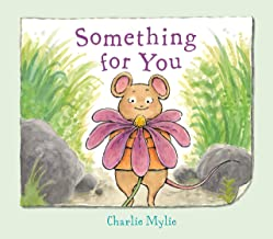 Something for You: A Picture Book