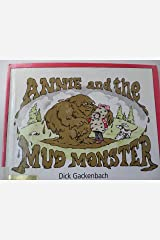 Title: Annie and the Mud Monster Hardcover