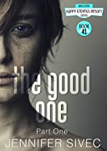 The Good One: Part One (The Happy Endings Resort Series Book 41)