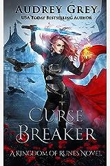 Curse Breaker: Kingdom of Runes Book 2 Kindle Edition