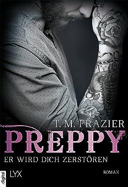 Preppy - Er wird dich zerstören (King-Reihe 6) (German Edition)