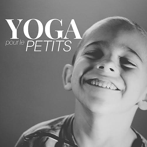 CD Yoga pour le Petits - Comment gérer son stress par la ...