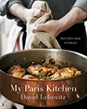 My Paris Kitchen: Recipes and Stories [A Cookbook] PDF