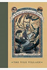 A Series of Unfortunate Events #7: The Vile Village Kindle Edition