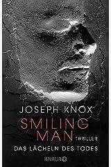 Smiling Man. Das Lächeln des Todes: Thriller (Aidan Waits ermittelt 2) (German Edition) Formato Kindle