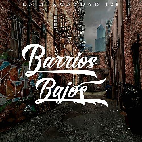 Aka En Mi Barrio [Explicit] de La Hermandad 128 en Amazon ...