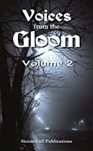 Voices from the Gloom - Volume 2