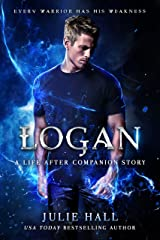 Logan: A Companion Story with Exclusive Video Commentary (Life After Book 4) Kindle Edition