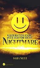 Nightmare - Alles hat ein Ende ... nur der Tod nicht (German Edition)