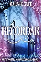 Recordar (Portuguese Edition) Kindle Edition