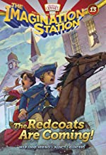 The Redcoats Are Coming! (AIO Imagination Station Books Book 13)