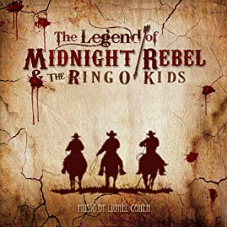 The Legend of Midnight Rebel & The Ringo Kids