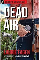Dead Air: A Lisa Powers Crime Fiction Novel (Behind the Mic Mysteries Book 2) Kindle Edition