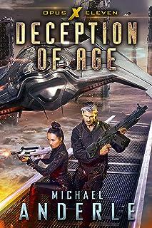 Deception of Age (Opus X Book 11)