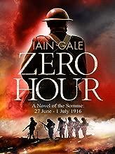 Zero Hour: An Unputdownable Novel of the First World War