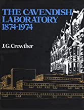 The Cavendish Laboratory, 1874-1974