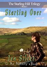 Starting Over (Starling Hill Trilogy Book 1)