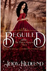 Beguiled (The Fairest Maidens Book 2) Kindle Edition