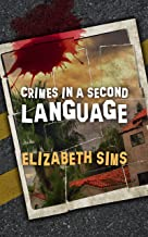 Crimes in a Second Language