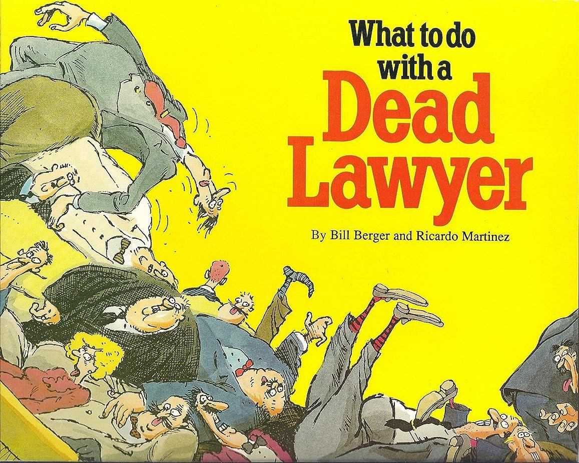 インキュバス使用法耐えるWhat to do with a Dead Lawyer (English Edition)