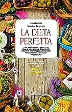 La Dieta Perfetta VI Edizione (Italian Edition)