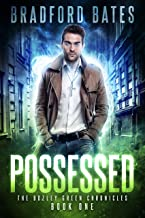 Possessed (The Bozley Green Chronicles Book 1)