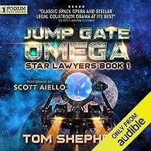 Jump Gate Omega: Star Lawyers, Book 1