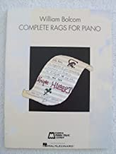 Complete Rags for Piano: Piano Solo[ COMPLETE RAGS FOR PIANO: PIANO SOLO ] by Bolcom, William (Author) Jan-01-00[ Paperback ]