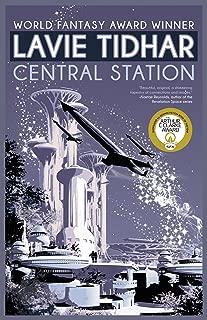 lavie tidhar central station