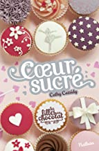 Coeur Sucré - Tome 5 1/2 (French Edition)