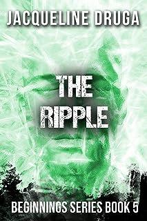 The Ripple: Beginnings Series Book 5 (English Edition)