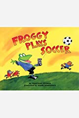 Froggy Plays Soccer Kindle Edition