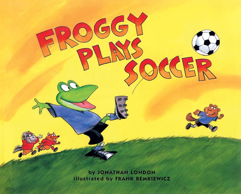 同じピッチ忌まわしいFroggy Plays Soccer (English Edition)