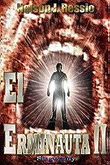 El Erminauta II: Descubre lo que hay mas allá... de lo evidente. (Spanish Edition) Kindle Edition