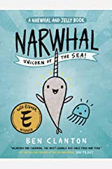 Narwhal: Unicorn of the Sea (A Narwhal and Jelly Book #1) Paperback