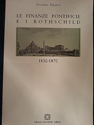 Le finanze pontificie e i Rothschild 1830-1870