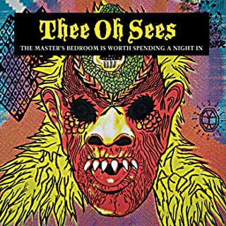 thee oh sees master's bedroom