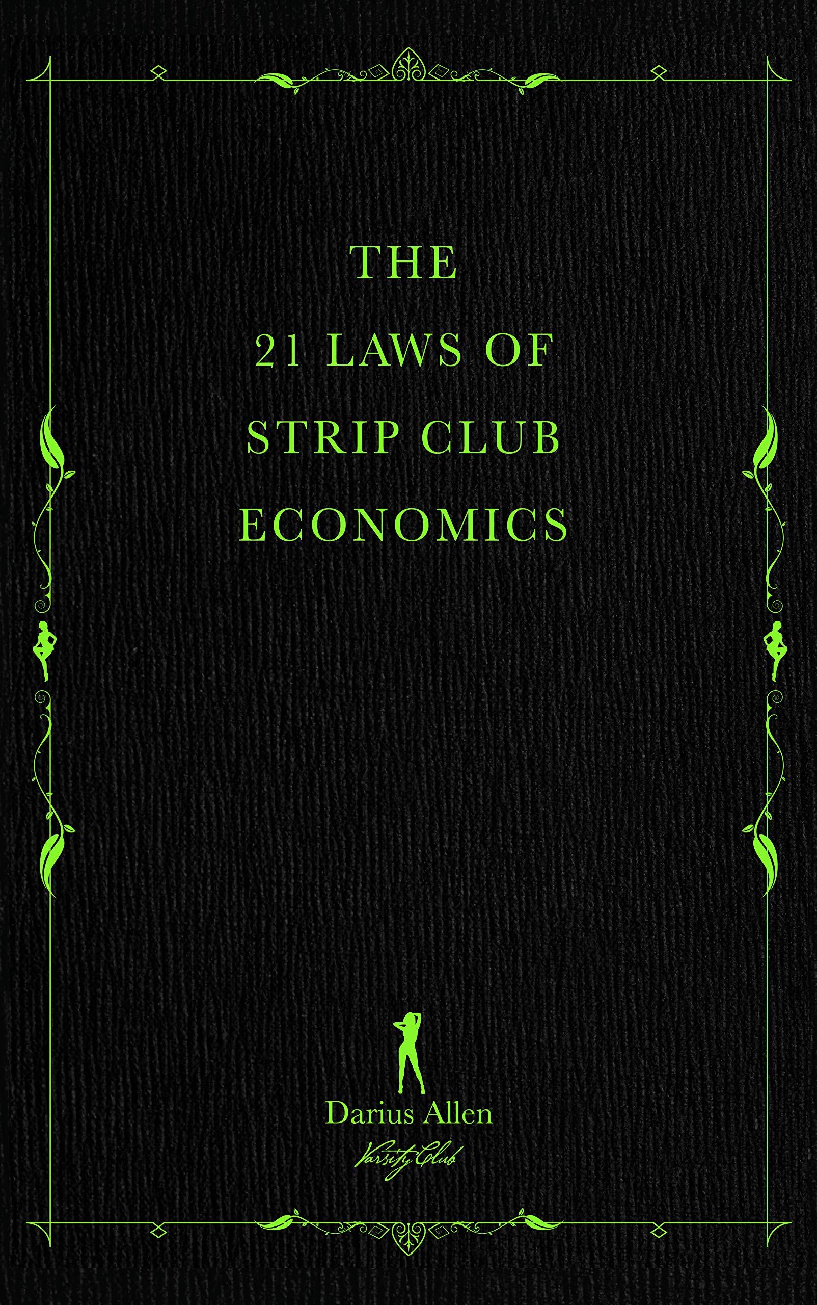 The 21 Laws of Strip Club Economics