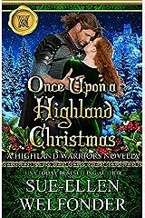 Once Upon a Highland Christmas (Highland Warriors Book 4) Kindle Edition