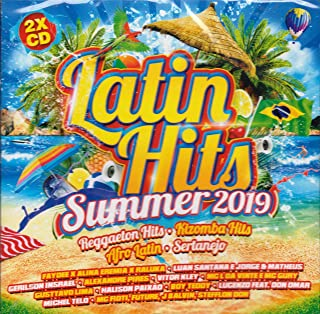 Latin Hits Summer 2019 [2CD] 2019