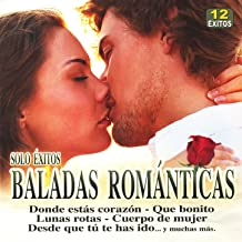 Baladas Románticas - Solo Éxitos