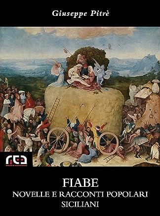 Fiabe novelle e racconti popolari siciliani (Classici Vol. 328)