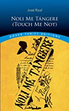 Noli Me Tángere (Touch Me Not) (Dover Thrift Editions)